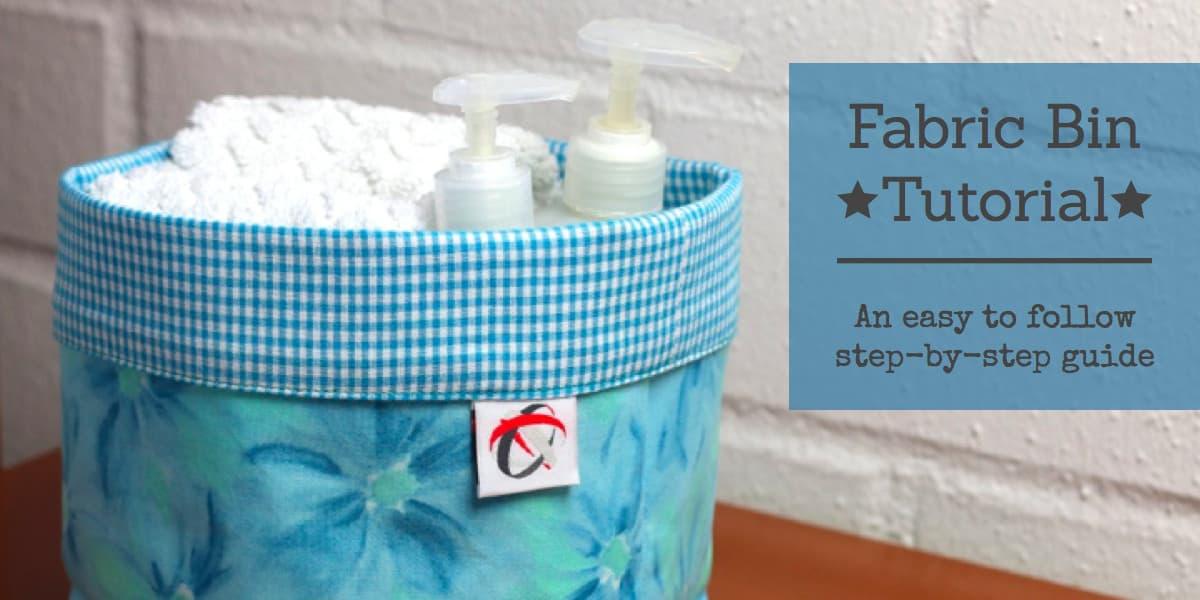 Fabric Bin Tutorial, sewing, organizing, diy, fabric basket
